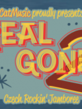 REAL GONE 2 TICKETS NOW ON SALE!