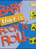 Baby that is Rock'n'Roll