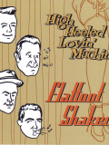 Flatfoot Shakers - High Heeled Lovin Machine